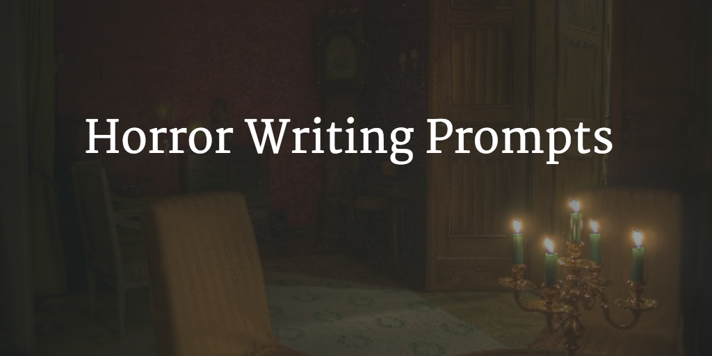 horror writing prompts featured png