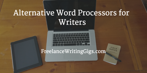 Alternative Word Processors for Writers
